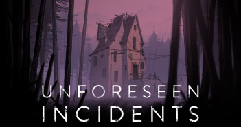 Unforeseen Incidents im Test